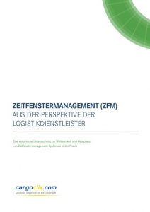 """Studie von Cargoclix: """"Zeitfenstermanagement aus der Perspektive der Logistikdienstleistung""""  Quelle:Cargoclix"""